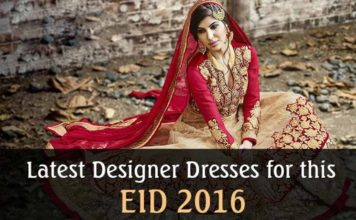 Latest Designer Dresses for This EID 2016