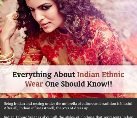 Everything About Indian Ethnic Wear One Should Know
