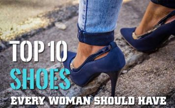 Top 10 Shoes Every Woman Should Have