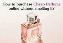 How to purchase Cheap Perfume online without smelling it