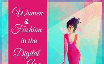 Women & Fashion in This Digital Age