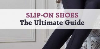 Slip on Shoes - The Ultimate Guide