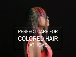 Perfect care for hair color at home
