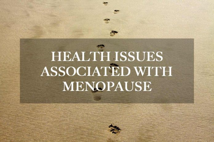 Health issues associated with Menopause